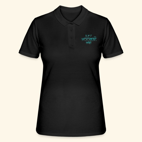 Let The Wookie Win, design 2. - Women's Polo Shirt