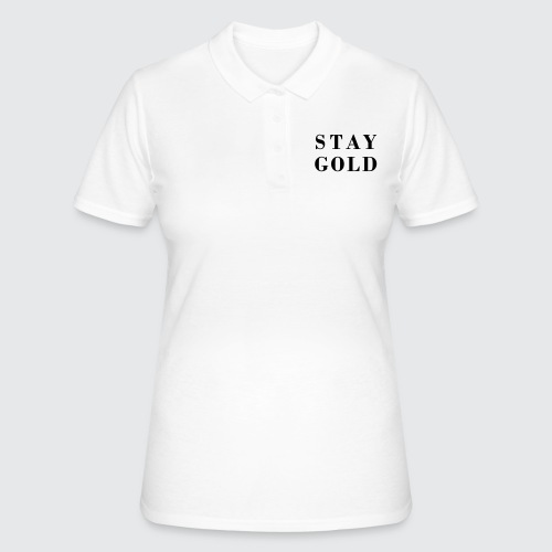 stay gold - Frauen Polo Shirt