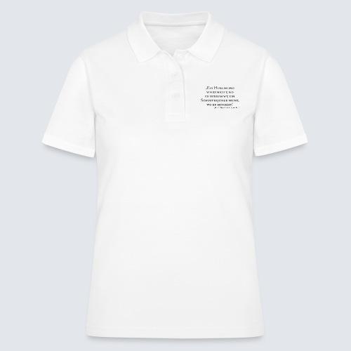 Hurenkind und Schusterjunge - Typographie - Frauen Polo Shirt