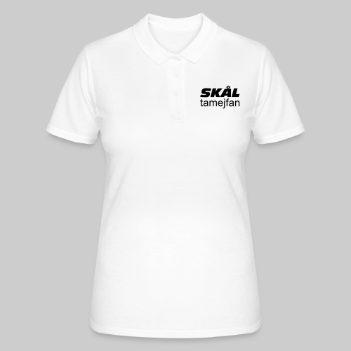 Skål Ta Mej Fan - Women's Polo Shirt