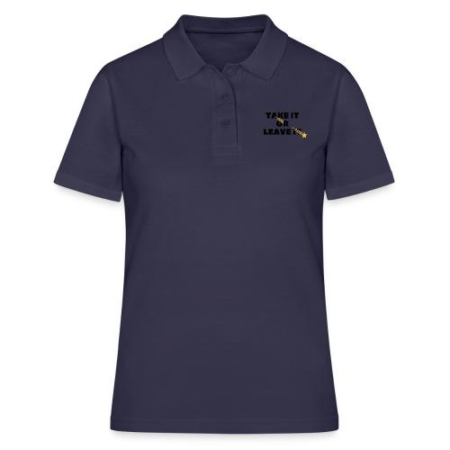 Take It Or Leave It - Women's Polo Shirt
