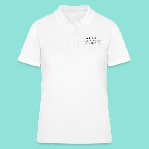 Bulding a business - Women's Polo Shirt