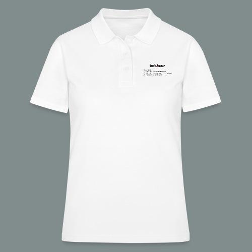 Définition du batteur - Women's Polo Shirt
