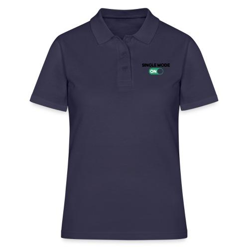 single mode ON - Women's Polo Shirt
