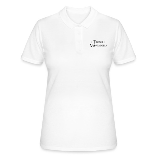 T-shirt donna Il Trono di Mortadella - Women's Polo Shirt