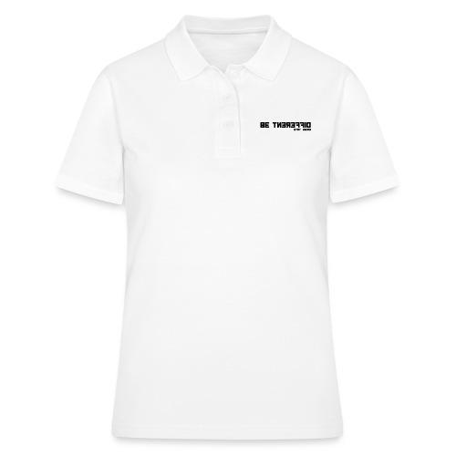 Be Different Stay Weird - Discreet T-Shirt - Frauen Polo Shirt
