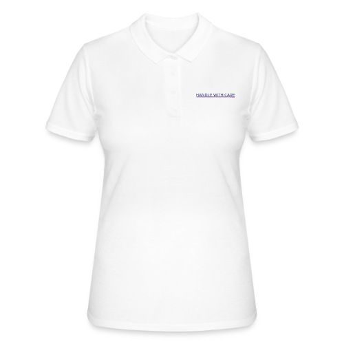 To handle with care - Women's Polo Shirt