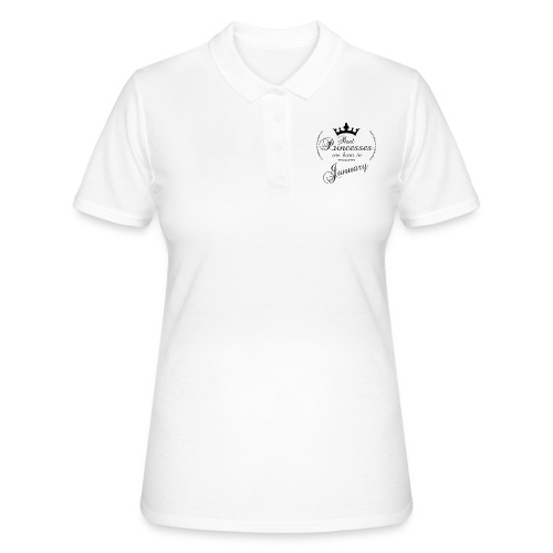 Real Princesses are born in January - Frauen Polo Shirt