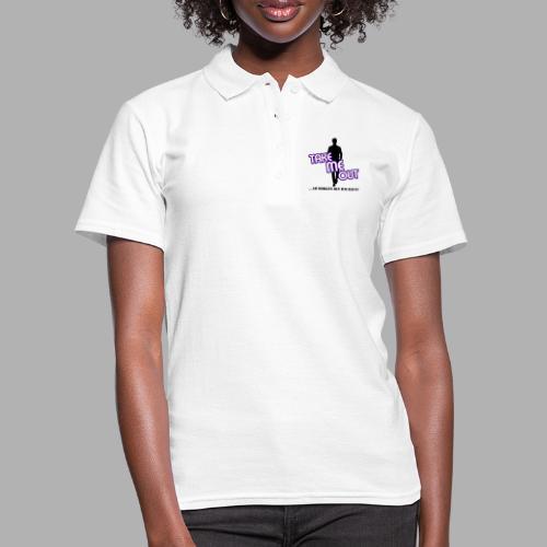 Take me out_Er_Variante 1 - Frauen Polo Shirt
