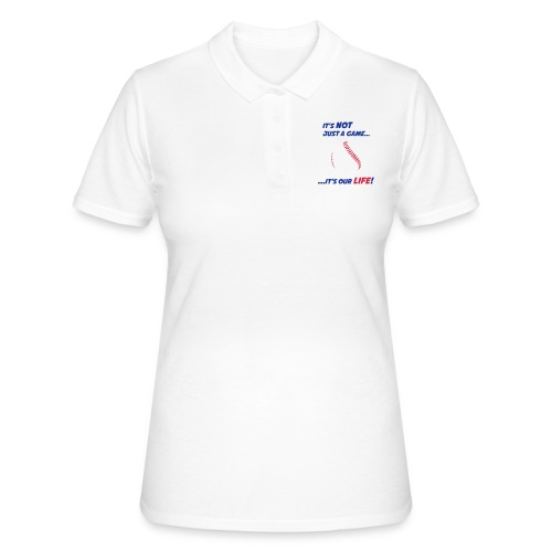 Baseball is our life - Women's Polo Shirt