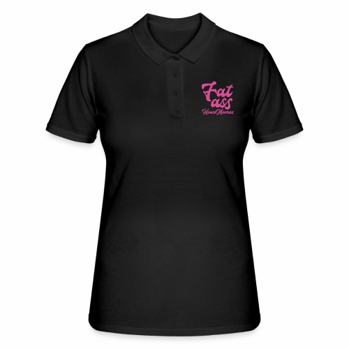 fatasspink - Women's Polo Shirt