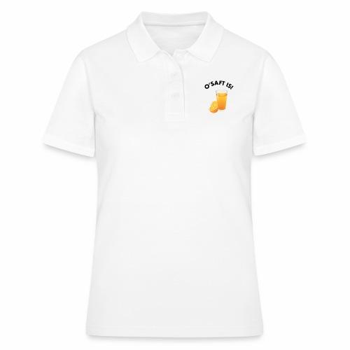 O'Saft is! - Frauen Polo Shirt