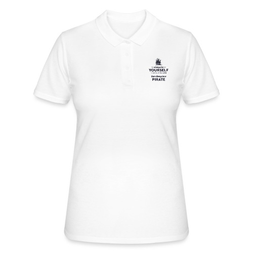 Be a pirate (dark version) - Women's Polo Shirt