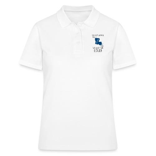 I'm not yelling i'm an Louisiana - Women's Polo Shirt