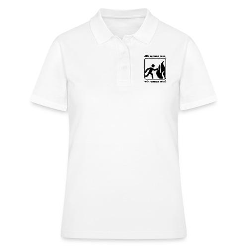 ALLE RENNEN RAUS, WIR RENNEN REIN! - Frauen Polo Shirt