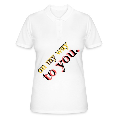 on my way to you - Frauen Polo Shirt