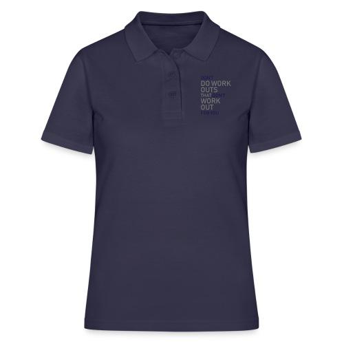 Don't do workouts - Women's Polo Shirt