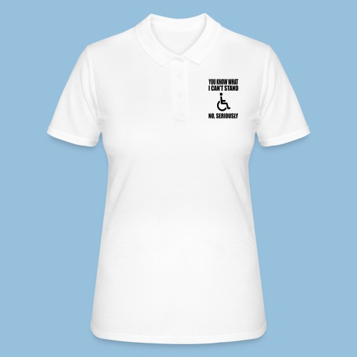 Can tstand1 - Women's Polo Shirt