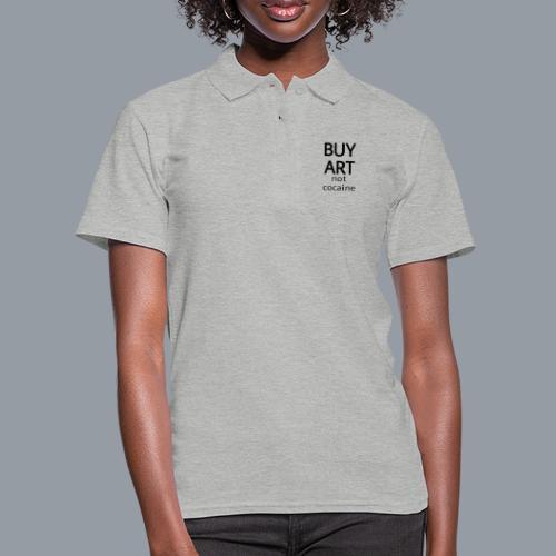 BUY ART NOT COCAINE (negro) - Camiseta polo mujer