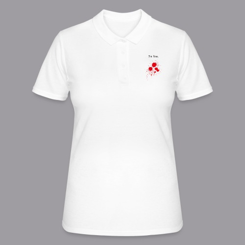 I'm fine. - Frauen Polo Shirt