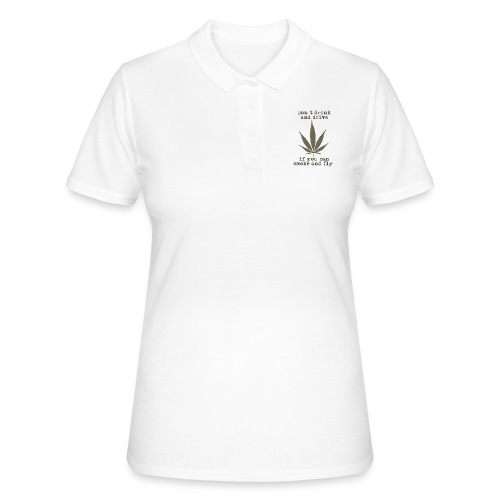 dont drink - Frauen Polo Shirt