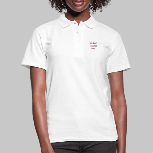 i mean, can he do anything right? - Women's Polo Shirt