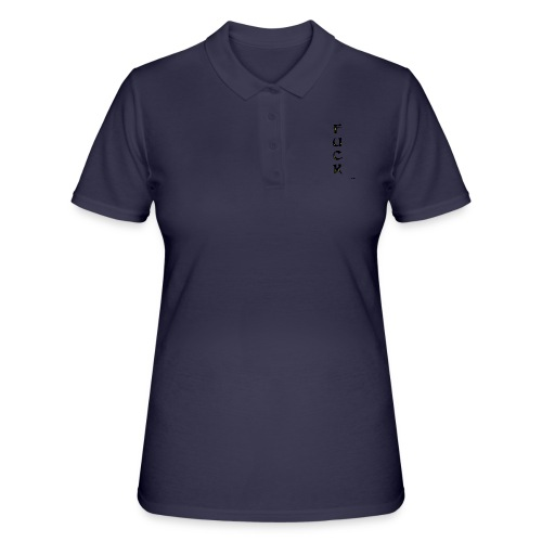 Fuck - Women's Polo Shirt