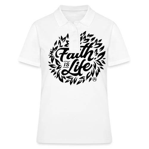 Faith is Life - Frauen Polo Shirt