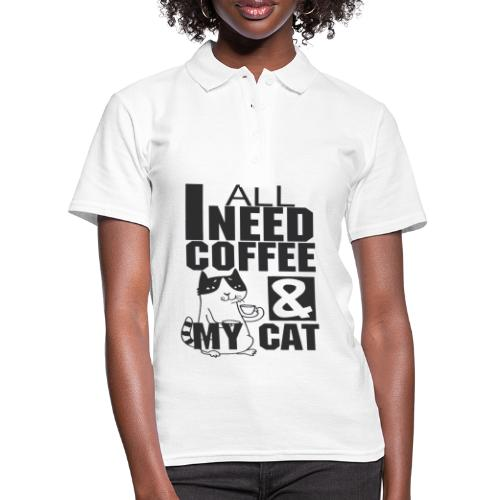 All I need is coffee and my cat - Funny coffee cat - Polo Femme