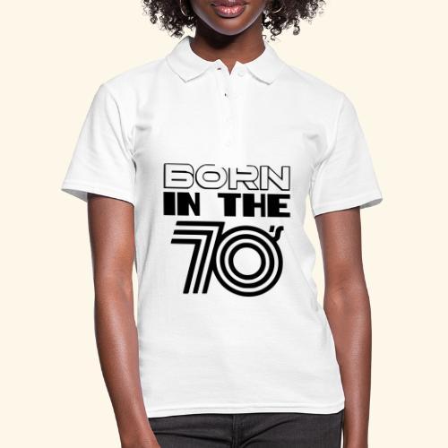 Geboren in de 70's - Women's Polo Shirt