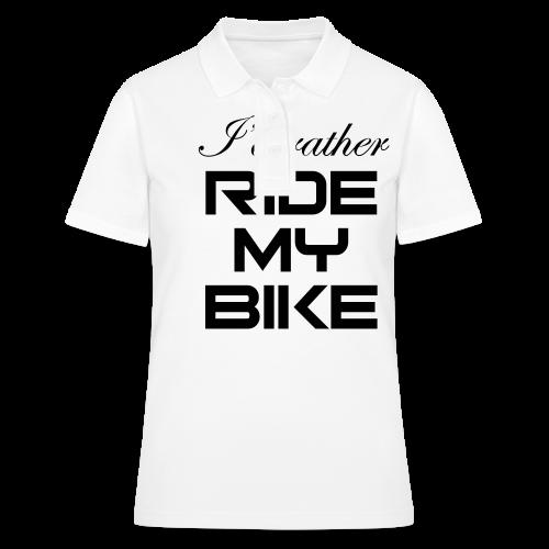 I'd rather ride my bike - Women's Polo Shirt