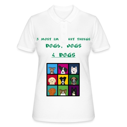 3 most important things - - Women's Polo Shirt