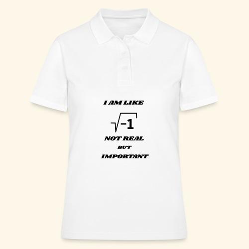 Wurzel -1 nicht reell aber wichtig - Frauen Polo Shirt