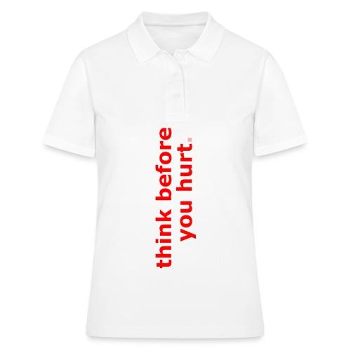 think before you hurt - Frauen Polo Shirt