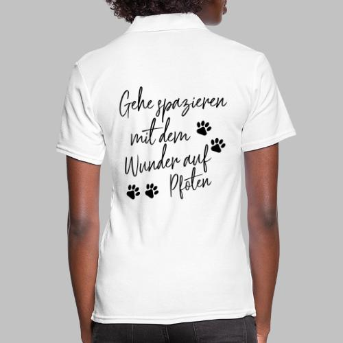 GEHE SPAZIEREN MIT DEM WUNDER AUF PFOTEN - Frauen Polo Shirt