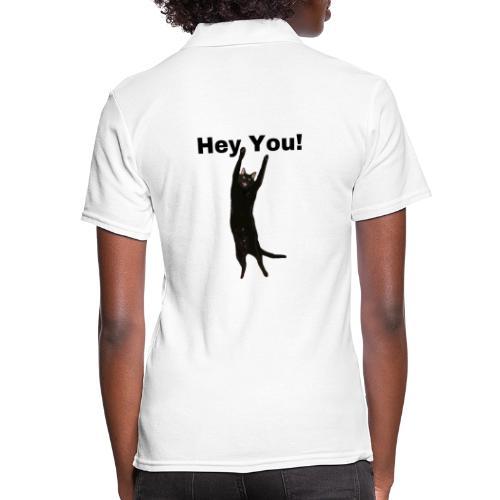 Hey you cat - Women's Polo Shirt