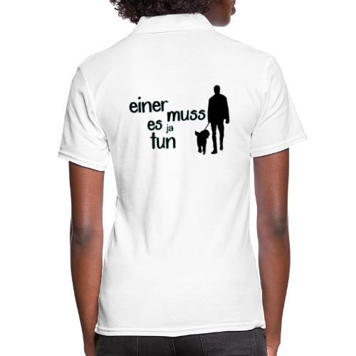 Gassi / Hundegang - einer muss! Hunde Geschenk - Frauen Polo Shirt