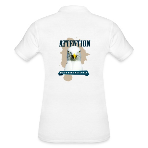 ATTENTION - don't feed seagulls - Frauen Polo Shirt