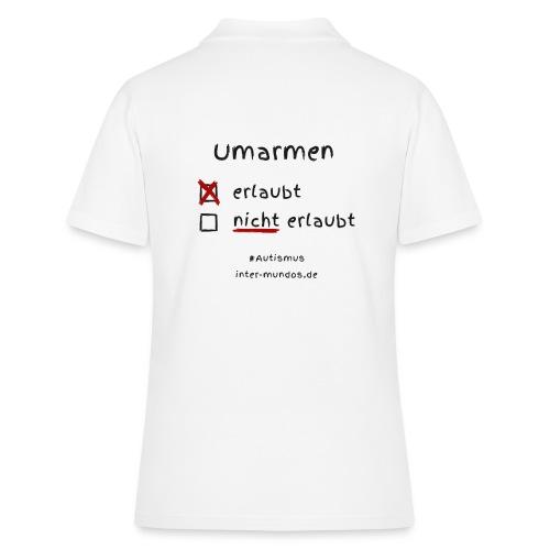 Umarmen erlaubt - Frauen Polo Shirt