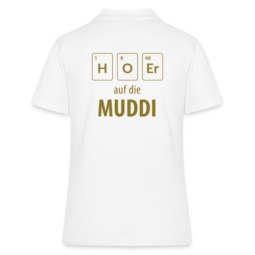 Hör auf die Muddi - Frauen Polo Shirt
