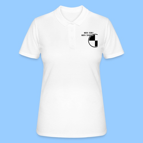 Anything worth doing. - Women's Polo Shirt