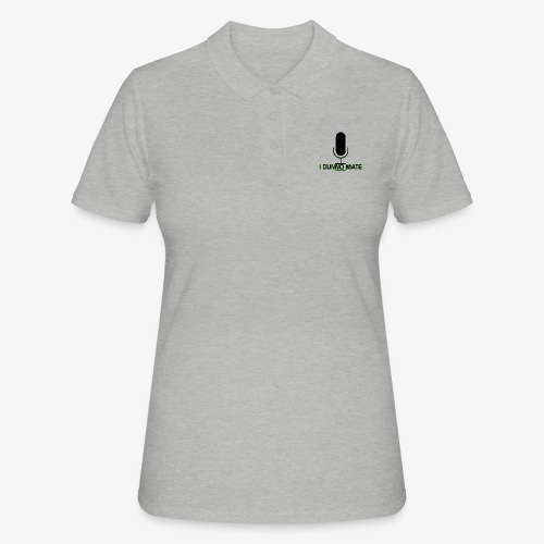 I Dunno Mate Logo - Women's Polo Shirt