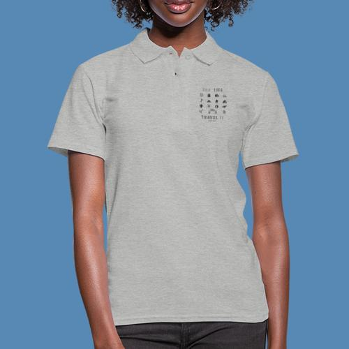 One Life, Travel It - Polo Femme