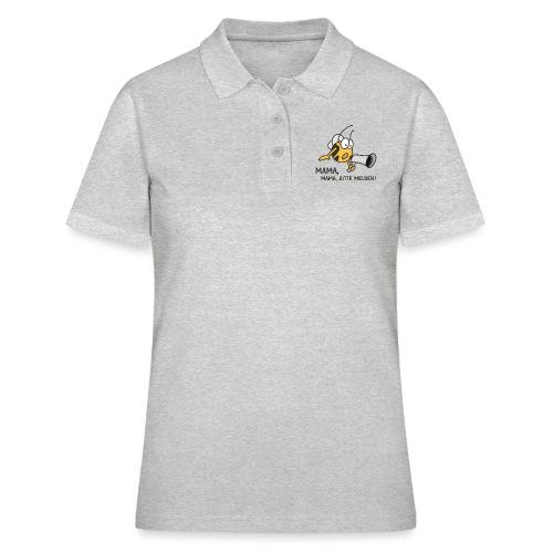 MAMA MAMA BITTE MELDEN - Frauen Polo Shirt