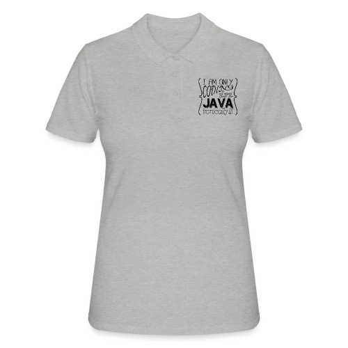 I am only coding in Java ironically!!1 - Women's Polo Shirt