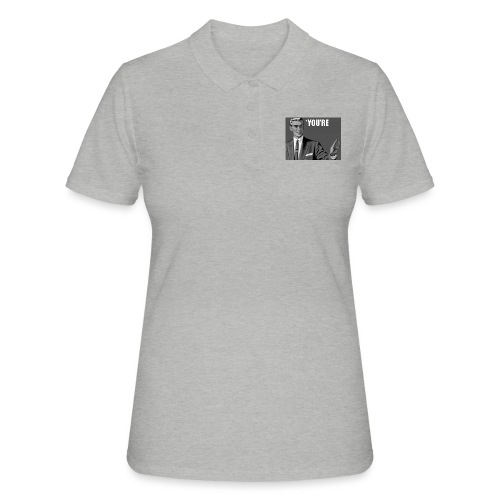You're * - Women's Polo Shirt