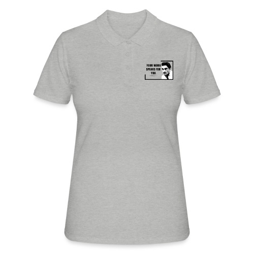 Your Work Speaks for You - Women's Polo Shirt