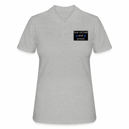 low-skilled Brexit - Women's Polo Shirt