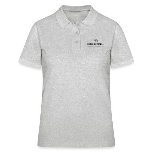 Da sachste watt! - Frauen Polo Shirt