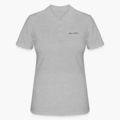 Obey your Mom(s) - Vrouwen poloshirt